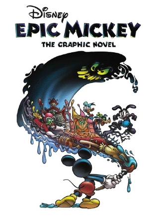 Epic Mickey: The Complete Graphic Novel
