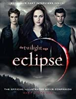 Eclipse: The Official Illustrated Movie Companion