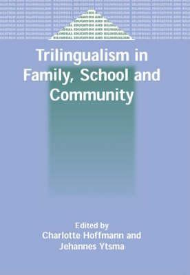 Trilingualism in Family School and Community-249