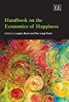 Handbook on the Economics of Happiness