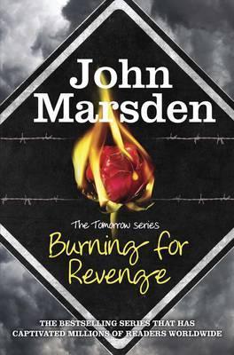Burning for Revenge (Tomorrow, #5)