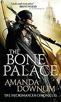 The Bone Palace (The Necromancer Chronicles #2)