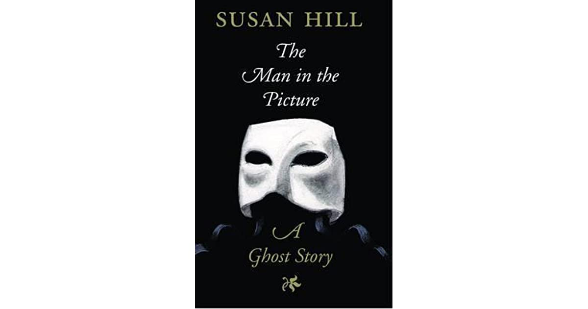The Man In The Picture By Susan Hill