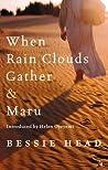 When Rain Clouds Gather & Maru