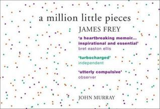 james frey a million little pieces essay Is james frey the next great american author a million little pieces is the supposed documentation of james frey's six week rehabilitation from alcohol addiction.