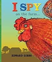 I Spy on the Farm--. Edward Gibbs