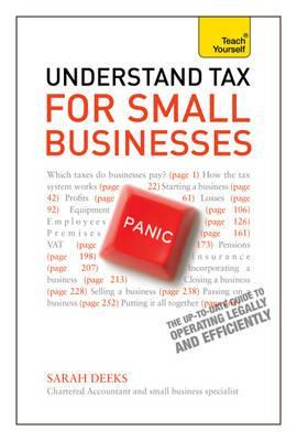 Understand Tax for Small Businesses. Sarah Deekes