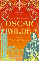 Oscar Wilde and the Nest of Vipers (The Oscar Wilde Murder Mysteries,  #4)