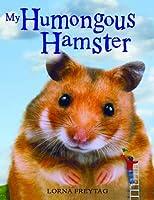 My Humongous Hamster
