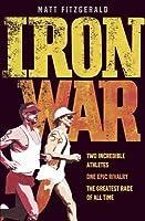 Iron War: Dave Scott Vs Mark Allen