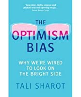 The Science of Optimism: Why Were Hard-Wired for Hope