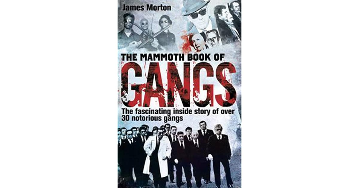 The Mammoth Book of Gangs (Mammoth Books)
