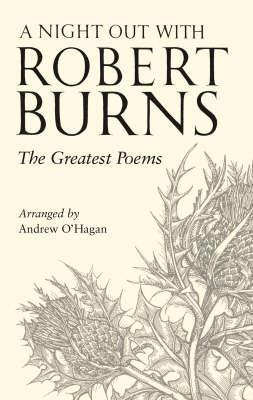 A Night Out With Robert Burns The Greatest Poems By Robert