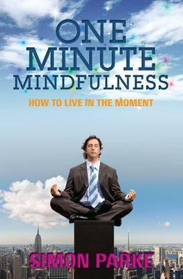 One-Minute-Mindfulness-How-to-Live-in-the-Moment