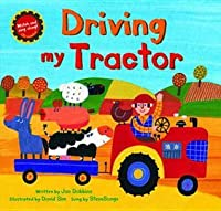 Driving My Tractor. Jan Dobbins & David Sim