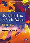 Using the Law in Social Work: Third Edition