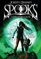 Spooks: I Am Grimalkin (The Last Apprentice / Wardstone Chronicles, #9)