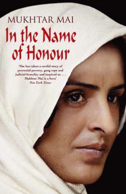 In the Name of Honour: A Memoir
