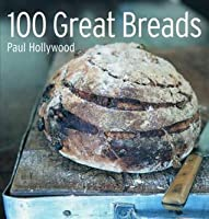 100 Great Breads