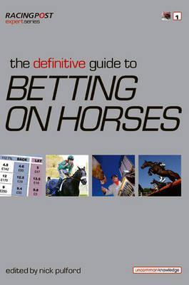 Racing post definitive guide to betting on horses do shootout goals count in betting
