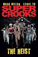 Supercrooks Book 1, . the Heist
