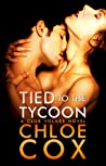 Tied to the Tycoon by Chloe Cox