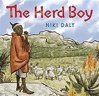 The Herd Boy. by Niki Daly