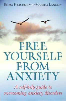 Free-Yourself-From-Anxiety-A-self-help-guide-to-overcoming-anxiety-disorders