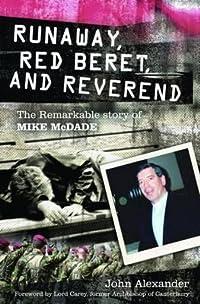 Runaway, Red Beret, & Reverend