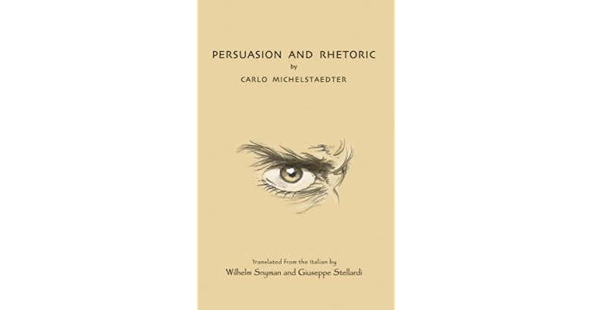 Persuasion And Rhetoric By Carlo Michelstaedter