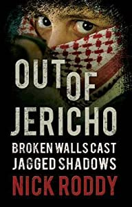 Out of Jericho: Broken Walls Cast Jagged Shadows