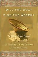 Will the Boat Sink the Water? UK Edition The Life of China's Peasants