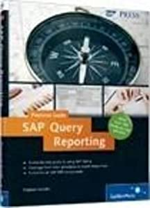 SAP Query Reporting--Practical Guide