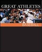Great Athletes: Baseball