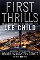 First Thrills: High-Octane Stories from the Hottest Thriller Authors