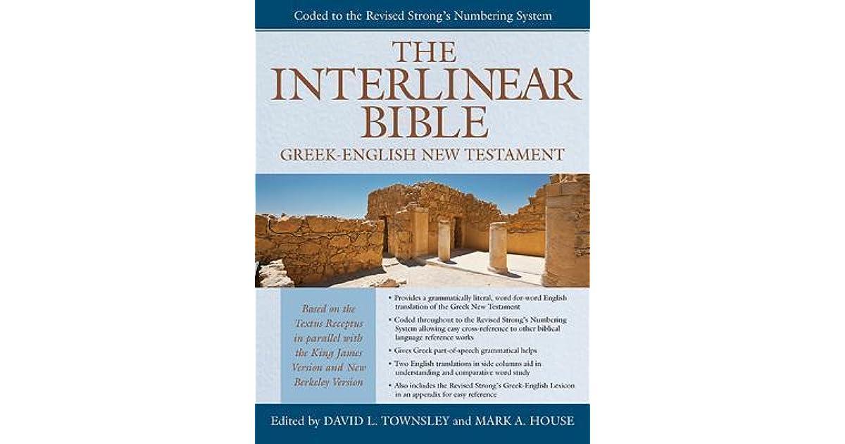 The Interlinear Bible: Greek English New Testament