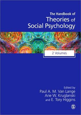 The Handbook Of Theories Of Social Psychology: 2 Volumes