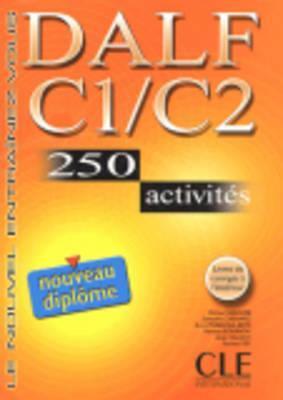 Dalf C1/C2. 250 Activities. Textbook