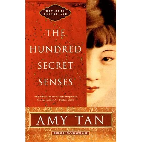 a short review of the hundred secret senses a novel by amy tan Name of book: the hundred secret senses author name: amy tan isbn: 0-8041-1109-x publisher: ivy books, ballantine books type of book: adult, fantasy-history china, contemporary.