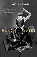Black Roses (Clara Vine, #1)