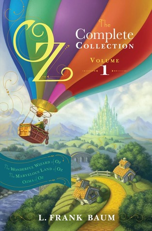 Oz, the Complete Collection, Volume 1 by L. Frank Baum