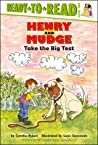 Henry and Mudge Take the Big Test (Henry and Mudge, #10)