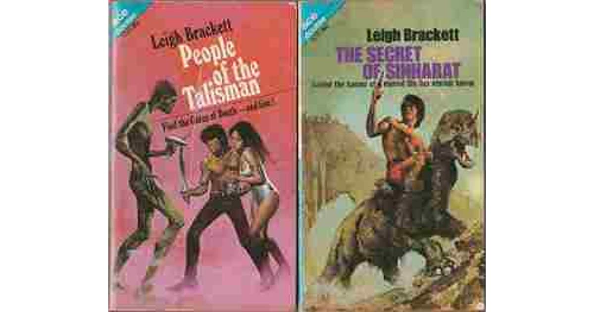 The Secret Of Sinharat People Of The Talisman By Leigh Brackett