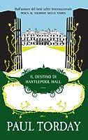 Il destino di Hartlepool Hall