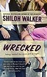 Wrecked by Shiloh Walker