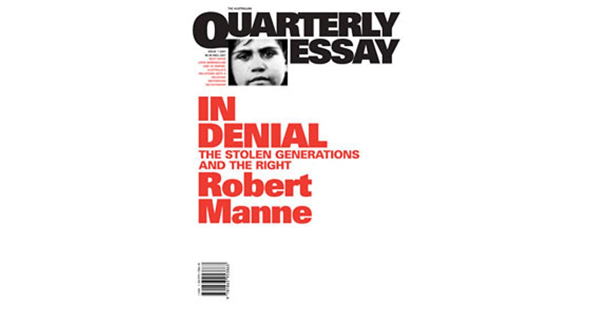 in denial the stolen generations and the right by robert manne