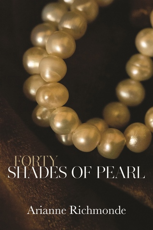 Forty Shades of Pearl (Pearl, #1)