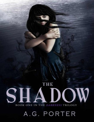 The Shadow (The Darkness Trilogy, #1)