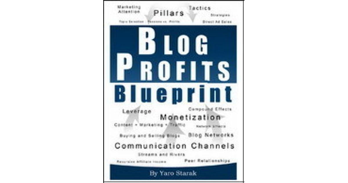 Blog profits blueprint by yaro starak malvernweather Choice Image