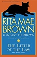 The Litter of the Law (Mrs. Murphy #21)